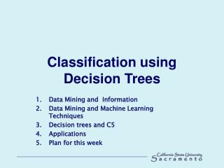 Classification using Decision Trees