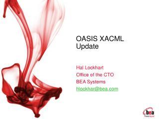 OASIS XACML  Update