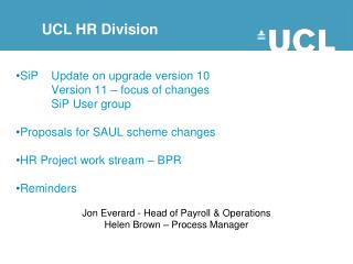 SiP	Update on upgrade version 10 	Version 11 – focus of changes  	SiP User group