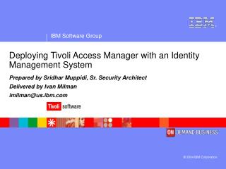 Deploying Tivoli Access Manager with an Identity Management System