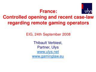 Thibault Verbiest, Partner, Ulys ulys gaminglaw.eu