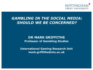 GAMBLING IN THE SOCIAL MEDIA:  SHOULD WE BE CONCERNED?