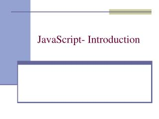 JavaScript- Introduction