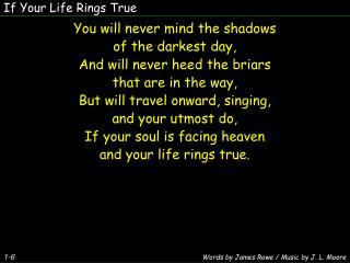 If Your Life Rings True
