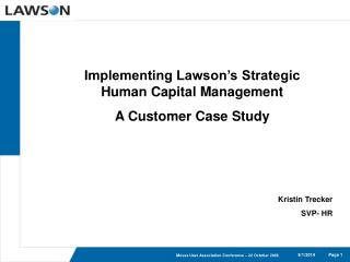Implementing Lawson's Strategic Human Capital Management A Customer Case Study