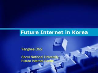 Future Internet in Korea