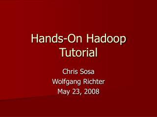 Hands-On Hadoop Tutorial