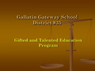 Gallatin Gateway School District #35