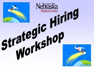 Strategic Hiring Workshop