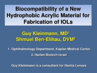 Guy Kleinmann, MD 1 Shmuel Ben-Elihau, DVM 2