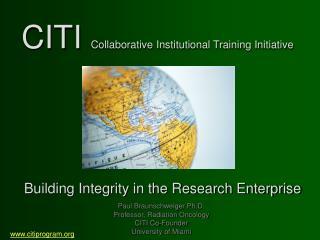 CITI  Collaborative Institutional Training Initiative