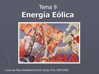 Tema 9 Energ�a E�lica