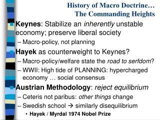 History of Macro Doctrine…  The Commanding Heights