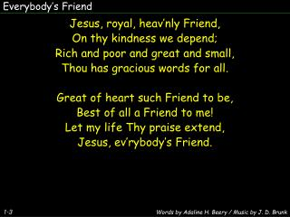 Everybody�s Friend