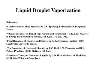 Liquid Droplet Vaporization