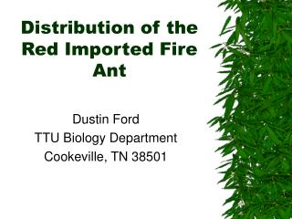 Distribution of the Red Imported Fire Ant