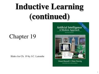 Inductive Learning (continued)