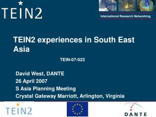 TEIN2 experiences in South East Asia TEIN-07-023