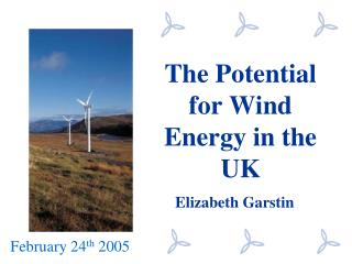 The Potential for Wind Energy in the UK