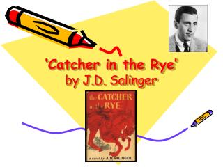 'Catcher in the Rye' by J.D. Salinger