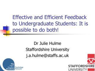 Effective and Efficient Feedback to Undergraduate Students: It is possible to do both!