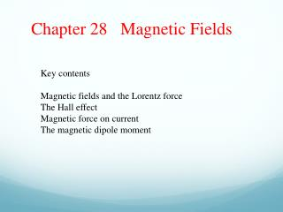 Chapter 28   Magnetic Fields