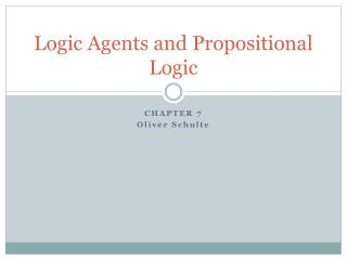 Logic Agents and Propositional Logic