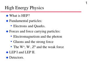 High Energy Physics