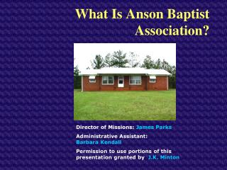 What Is Anson Baptist Association?