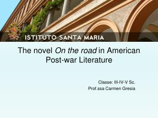 The novel  On the road  in American Post-war Literature