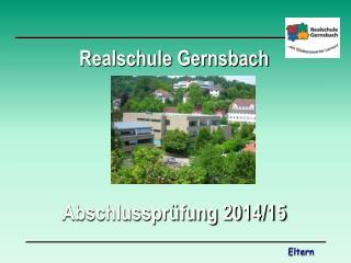Realschule Gernsbach Abschlussprüfung 2014/15