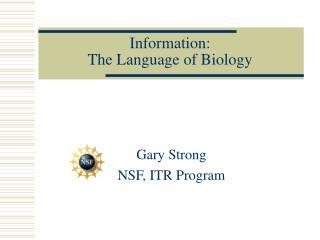 Information:  The Language of Biology