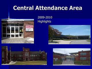 Central Attendance Area