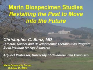 Marin Biospecimen Studies Revisiting the Past to Move into the Future