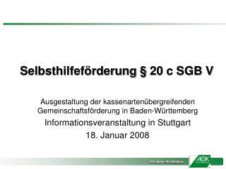 Selbsthilfeförderung § 20 c SGB V