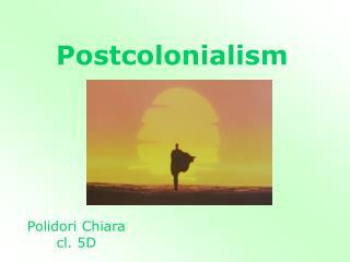 Postcolonialism