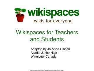 Wikispaces for Teachers and Students