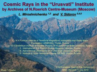 "Cosmic Rays in the ""Urusvati"" Institute by Archives of N.Roerich Centre-Museum (Moscow)"