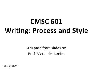 CMSC 601 Writing: Process and Style