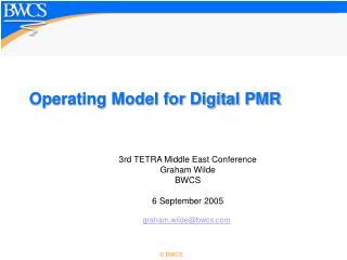 Operating Model for Digital PMR