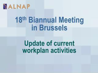 Update of current  workplan activities
