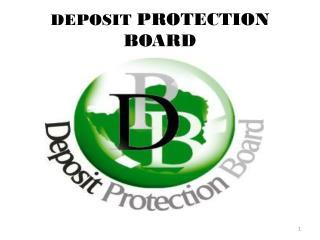 DEPOSIT  PROTECTION BOARD