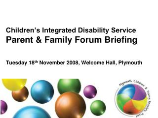 Children's Integrated Disability Service Stakeholder Briefing