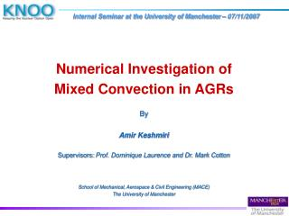 Numerical Investigation of  Mixed Convection in AGRs By Amir Keshmiri