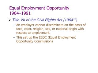 Equal Employment Opportunity  1964 1991
