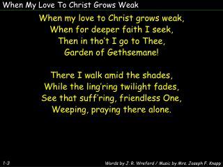 When My Love To Christ Grows Weak