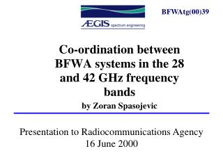 Presentation to Radiocommunications Agency 16 June 2000