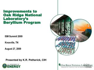 Improvements to  Oak Ridge National Laboratory's  Beryllium Program