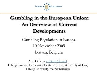 Gambling in the European Union: An Overview of Current Developments
