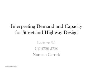 Interpreting Demand and Capacity for Street and Highway Design
